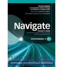 Navigate Intermediate B1+ Teacher's Guide with Teacher's Support and Resource Disc