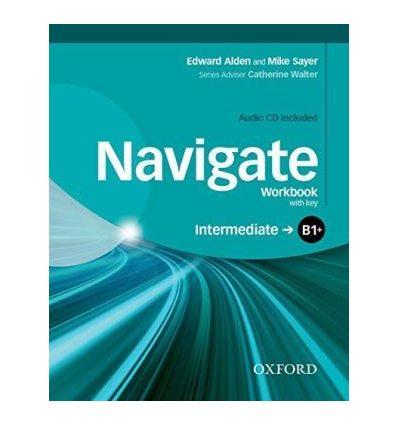 Navigate Intermediate B1+ Workbook with Audio CD and key