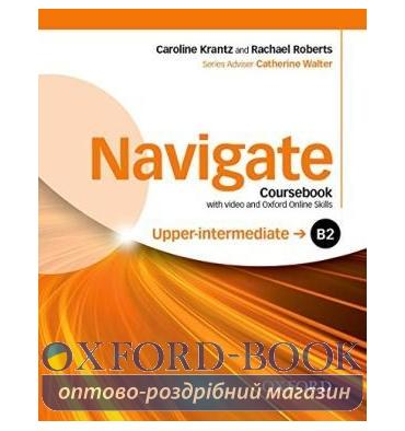 Navigate Upper-Intermediate B2 Class Book with DVD and Online Skills