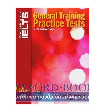 Focusing on IELTS 2nd Edition General Training Practice Tests with key and Audio CDs