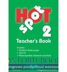 Hot Spot 2 Teacher's Book with Test CD