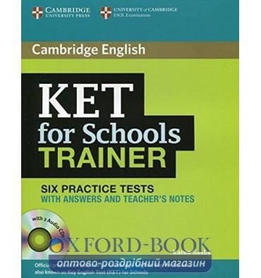 Cambridge KET for Schools Trainer 6 Practice Tests with key and Teacher's Notes and Audio CDs