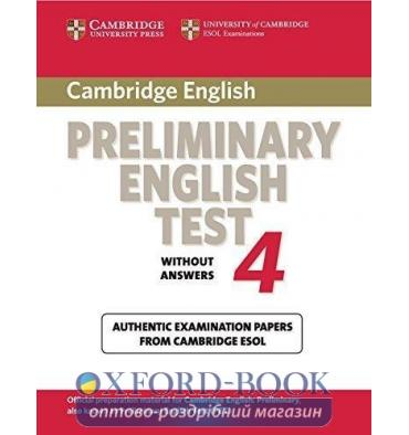 Cambridge Preliminary English Test 4 Examination Papers without key