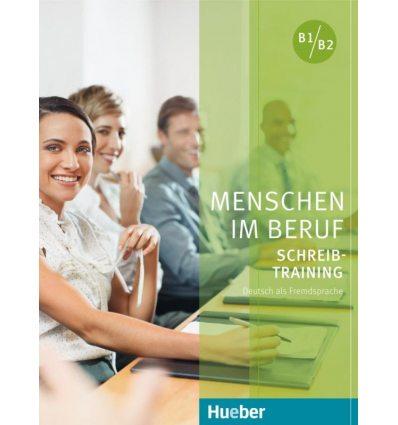 Menschen im Beruf - Schreibtraining Kursbuch