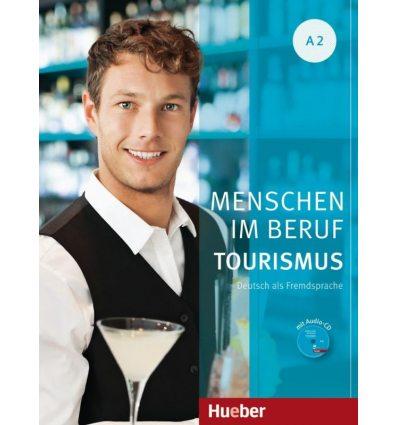 Menschen im Beruf - Tourismus A2 Kursbuch mit ?bungsteil und Audio-CD