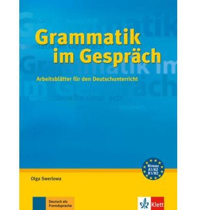 Grammatik im Gesprach (A1-B2) Arbeitsblatter