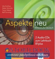 Aspekte 1 Neu B1+ 2 CDs zum Lehrbuch