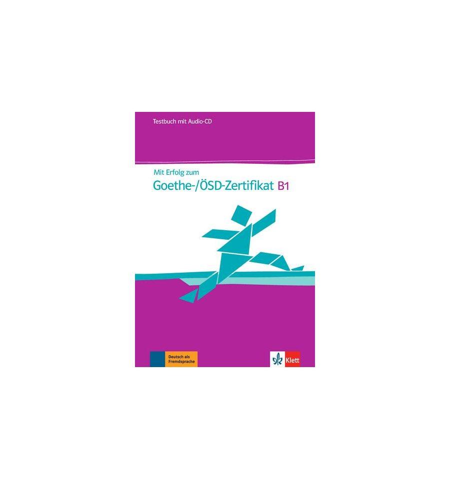 Mit Erfolg Zum Goethe Zertifikat Testbuch B1 Mit Cd Fur Goethe