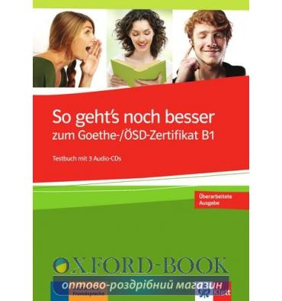 So Gehts Noch Besser Zum Goethe Osd Zertifikat B1 Testbuch Mit 3