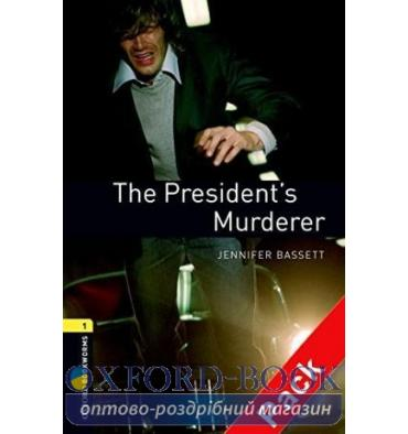 Oxford Bookworms Library 3rd Edition 1 The President's Murderer + Audio CD
