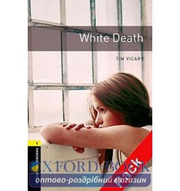 Oxford Bookworms Library 3rd Edition 1 White Death + Audio CD