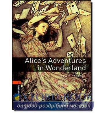 Oxford Bookworms Library 3rd Edition 2 Alice's Adventures in Wonderland