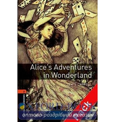 Oxford Bookworms Library 3rd Edition 2 Alice's Adventures in Wonderland + Audio CD