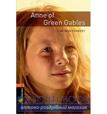Oxford Bookworms Library 3rd Edition 2 Anne of Green Gables