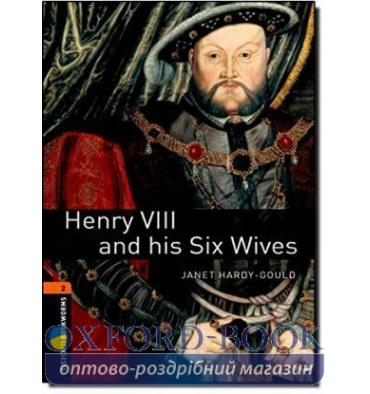 Oxford Bookworms Library 3rd Edition 2 Henry VIII and his Six Wives