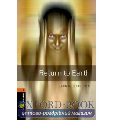 Oxford Bookworms Library 3rd Edition 2 Return to Earth