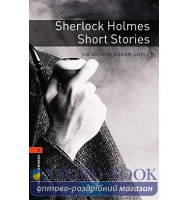 Oxford Bookworms Library 3rd Edition 2 Sherlock Holmes. Short Stories