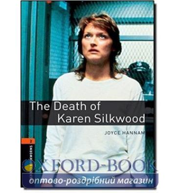 Oxford Bookworms Library 3rd Edition 2 The Death of Karen Silkwood