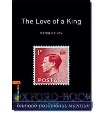Oxford Bookworms Library 3rd Edition 2 The Love of a King