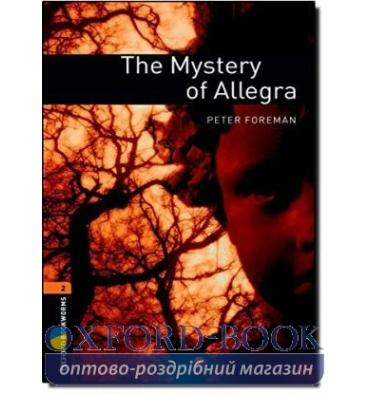 Oxford Bookworms Library 3rd Edition 2 The Mystery of Allegra
