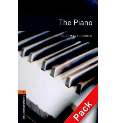 Oxford Bookworms Library 3rd Edition 2 The Piano + Audio CD