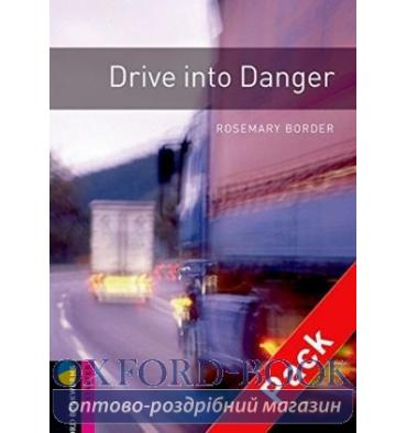 Oxford Bookworms Library 3rd Edition Starter Drive into Danger + Audio CD