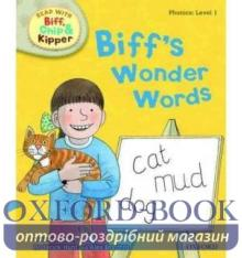 Oxford Reading Tree Read with Biff, Chip and Kipper 1 Biff's Wonder Words