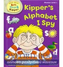 Oxford Reading Tree Read with Biff, Chip and Kipper 1 Kipper's Alphabet I Spy