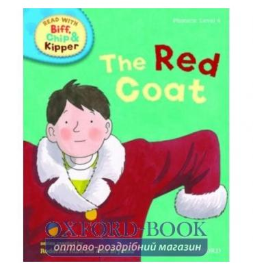 Oxford Reading Tree Read with Biff, Chip and Kipper 4 The Red Coat