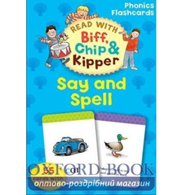 Oxford Reading Tree Read with Biff, Chip and Kipper: Say and Spell Flashcards