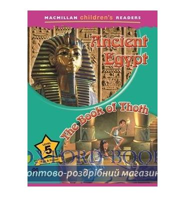 Macmillan Children's Readers 5 Ancient Egypt/ The Book of Thoth