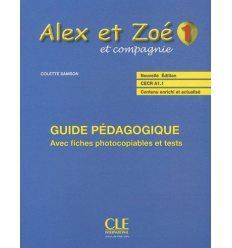 Alex et Zoe Nouvelle edition 1 Guide Pedagogique