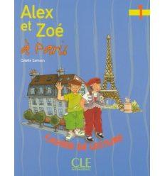 Alex et Zoe Nouvelle edition 1 Livret de lecture — Alex et Zoe a Paris