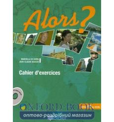 Alors? 1 Cahier + CD audio