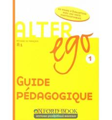 Alter Ego 1 Guide Pedagogique
