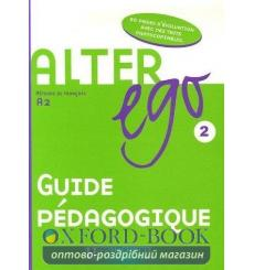 Alter Ego 2 Guide Pedagogique