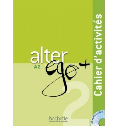 Alter Ego+ 2 Cahier + CD audio