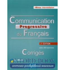 Communication Progressive du Francais 2e edition Intermediaire Corriges