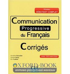 Communication Progressive du Francais Debutant Complet Corriges