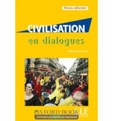 Civilisation en Dialogues Debutant + CD audio