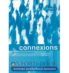 Connexions 1 Guide Pedagogique