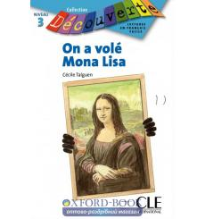 Decouverte 3 On a vole Mona Lisa