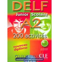 DELF Junior Scolaire A2 200 Activites Livre + CD audio + Corriges