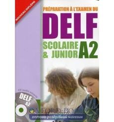 DELF Scolaire & Junior A2 Livre + CD audio