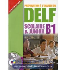DELF Scolaire & Junior B1 Livre + CD audio