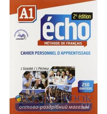 Echo 2e Edition A1 Cahier + CD audio + Livre-web
