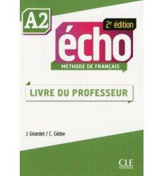Echo 2e Edition A2 Livre de professeur