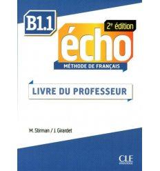 Echo 2e Edition B1.1 Livre de professeur