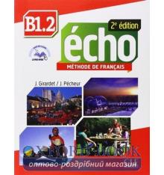 Echo 2e Edition B1.2 Livre + CD audio + Livre-web