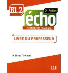 Echo 2e Edition B1.2 Livre du professeur